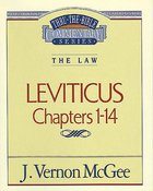 Thru the Bible OT #06: Leviticus (Volume 1) (#06 in Thru The Bible Old Testament Series) Paperback