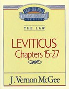 Thru the Bible OT #07: Leviticus (Volume 2) (#07 in Thru The Bible Old Testament Series)