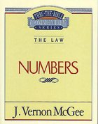 Thru the Bible OT #08: Numbers (#08 in Thru The Bible Old Testament Series) Paperback