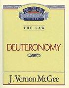 Thru the Bible OT #09: Deuteronomy (#09 in Thru The Bible Old Testament Series) Paperback