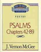 Thru the Bible OT #18: Psalms (Volume 2) (#18 in Thru The Bible Old Testament Series) Paperback