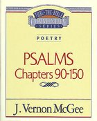 Thru the Bible OT #19: Psalms (Volume 3) (#19 in Thru The Bible Old Testament Series)