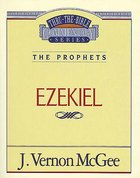 Thru the Bible OT #25: Ezekiel (#25 in Thru The Bible Old Testament Series) Paperback