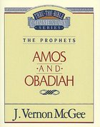 Thru the Bible OT #28: Amos/Obadiah (#28 in Thru The Bible Old Testament Series) Paperback