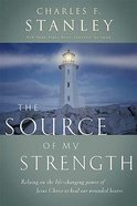 The Source of My Strength Paperback