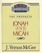 Thru the Bible OT #29: Jonah/Micah (#29 in Thru The Bible Old Testament Series) Paperback