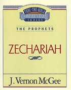 Thru the Bible OT #32: Zechariah (#32 in Thru The Bible Old Testament Series) Paperback