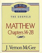Thru the Bible NT #35: Matthew (Volume 2) (#35 in Thru The Bible New Testament Series) Paperback