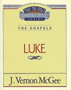 Thru the Bible NT #37: Luke (#37 in Thru The Bible New Testament Series) Paperback