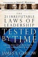 The 21 Irrefutable Laws of Leadership Tested By Time Paperback