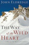 The Way of the Wild Heart Hardback