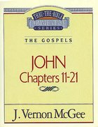 Thru the Bible NT #39: John (Volume 2) (#39 in Thru The Bible New Testament Series)
