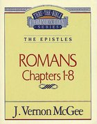 Thru the Bible NT #42: Romans (Volume 1) (#42 in Thru The Bible New Testament Series) Paperback