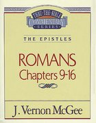 Thru the Bible NT #43: Romans (Volume 2) (#43 in Thru The Bible New Testament Series) Paperback