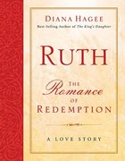 Ruth: The Romance of Redemption Paperback