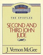Thru the Bible NT #57: 2 & 3 John/Jude (#57 in Thru The Bible New Testament Series) Paperback