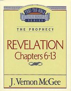 Thru the Bible NT #59: Revelation (Volume 2) (#59 in Thru The Bible New Testament Series) Paperback