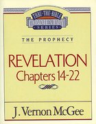 Thru the Bible NT #60: Revelation (Volume 3) (#60 in Thru The Bible New Testament Series) Paperback