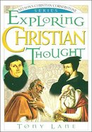 Ncc: Exploring Christian Thought Paperback
