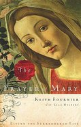 The Prayer of Mary Paperback