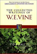Collected Writings of W.E.Vine (Vol 1) Paperback