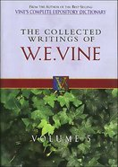 Collected Writings of W.E.Vine (Vol 5) Hardback