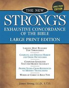 New Strong's Exhaustive Concordance of the Bible (Large Print) Hardback