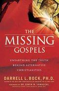 The Missing Gospels Hardback
