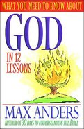 What You Need to Know About God Paperback