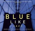 Blue Like Jazz (Abridged, 4cds) CD