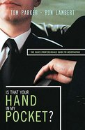 Is That Your Hand in My Pocket? Hardback