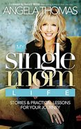 My Single Mom Life Hardback