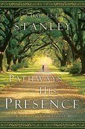 Pathways to His Presence Hardback