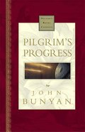 Pilgrim's Progress (Nelson's Royal Classics Series) Hardback