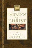 Imitation of Christ (Nelson's Royal Classics Series) Hardback