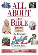 All About the Bible (Ultimate A To Z Resource Series)