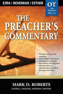 Ezra, Nehemiah & Esther (#11 in Preacher's Commentary Series)