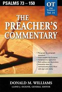 Psalms 73-150 (#14 in Preacher's Commentary Series) Paperback