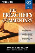Proverbs (#15 in Preacher's Commentary Series) Paperback