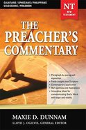 Galatians/Ephesians/Philippians/Colossians/Philemon (#31 in Preacher's Commentary Series) Paperback