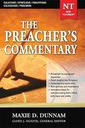 Galatians/Ephesians/Philippians/Colossians/Philemon (#31 in Preacher's Commentary Series) Paperback