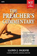 Acts (#28 in Preacher's Commentary Series) Paperback