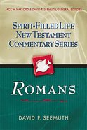 Romans (Spirit-filled Life New Testament Commentary Series) Paperback