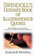 Swindoll's Ultimate Book of Illustrations & Quotes Hardback
