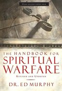 The Handbook For Spiritual Warfare Paperback