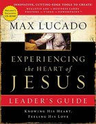 Experiencing the Heart of Jesus With CDROM (Leader Guide) Paperback