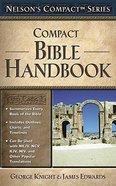 Nelson's Compact Bible Handbook Paperback