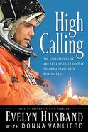 High Calling Paperback
