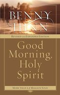 Good Morning, Holy Spirit (2004) Paperback