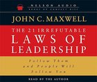 The 21 Irrefutable Laws of Leadership CD